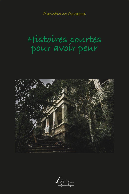 Histoires courtes pour avoir peur