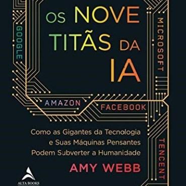 Livro Os Nove Titãs da IA - Webb - Alta Books Comprar na Livraria Florence