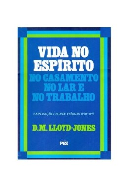 efesios vol.6 vida no espirito d.m. lloyd-jones editora pes