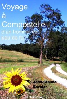 Homme De Peu De Foi : homme, Voyage, Compostelle, Homme, Jean-Claude, Barbier, Autour, Livre,, écrivains..., Alpes, Haute-Provence