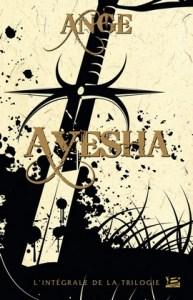 """Couverture du livre """"Ayesha"""" spécial 10 ans de Bragelonne"""