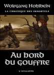Au bord du gouffre Hohlbein La chronique des immortels tome 1
