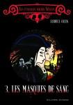Les masques de sang, tome 3 de la série Les étranges soeurs Wilcox écrit par Fabrice Colin