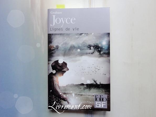 Selection janvier 2017 : lignes de vie de Graham Joyce