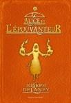 Couverture du roman Alice et l'épouvanteur écrit par Joseph Delaney