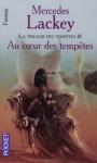 """Couverture du roman """"au coeur des tempêtes"""" de Mercedes Lackey, aux éditions Pocket"""