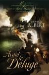 Couverture du livre Avant le déluge de Raphaël Albert