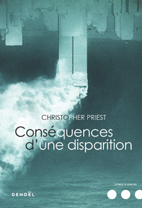 Couverture du roman Conséquences d'une disparition de Christopher Priest