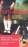 Roman Le temps n'est rien d'Audrey Niffenegger