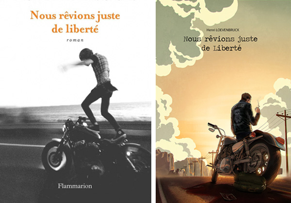 """Couvertures du livre """"Nous rêvions juste de liberté"""" : à gauche, couverture de l'édition Flammarion ; à droite : fan art de Manon Alexandre"""