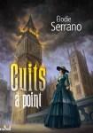 Couverture du roman Cuits à Point d'Elodie Serrano