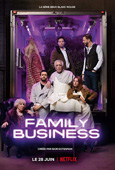 Affiche de la série Family Business saison 1