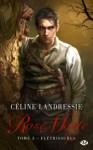 Couverture du roman Flétrissures de Céline Landressie, tome 3 de Rose Morte