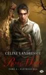 Couverture du roman Flétrissures écrit par Céline Landressie, tome 3 de Rose Morte