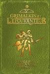 """Couverture du roman """"Grimalkin et l'épouvanteur"""" écrit par Joseph Delaney"""