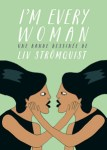 Couverture du livre I'm every woman de Liv Strömquist publié aux éditions Rackham