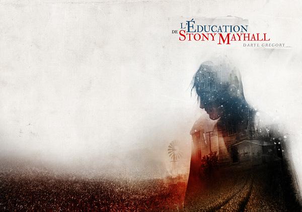 Couverture illustrée par Aurélien Police du roman L'éducation de Stony Mayhall par l'auteur Daryl Gregory