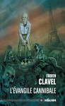 """Couverture du livre """"L'évangile cannibale"""" de Fabien Clavel, publié aux éditions ActuSF"""