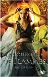 Couverture du roman La couronne de flammes de Rae Carson, tome 2 de la trilogie de braises et de ronces