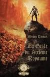 La Geste du Sixième Royaume d'Adrien Tomas, couverture de l'édition prestige