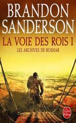 La Voie des Rois partie 1 de Brandon Sanderson ; tome 1 de la série Les archives de Roshar
