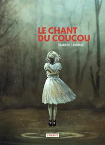 """Couverture du roman """"Le chant du coucou"""" écrit par Frances Hardinge"""