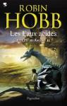 Couverture du roman Les Eaux acides de Robin Hobb, tome 2 des Cités des Anciens