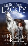 """Couverture du roman """"Les flèches de la reine"""" de Mercedes Lackey, tome 1 des Hérauts de Valdemar, publié aux éditions Milady"""