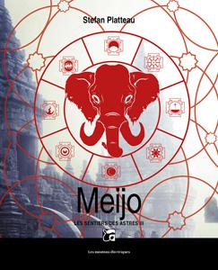 Couverture du livre Meijo de Stefan Platteau, publié aux éditions Les moutons électriques
