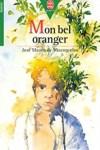 """Couverture du roman """"mon bel oranger"""" de Jose Mauro de Vasconcelos"""