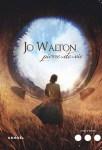 """Couverture du roman """"Pierre-de-vie"""" de Jo Walton"""