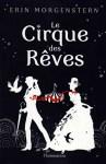 Roman Le Cirque des rêves d'Erin Morgenstern