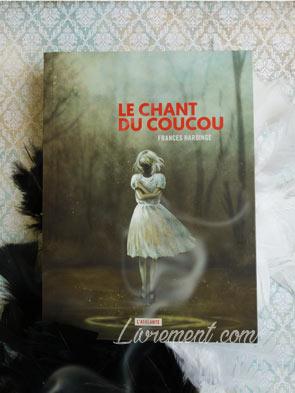 Le chant du coucou de Frances Hardinge : entre plumes et ambiance sombre