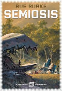 Couverture du roman Semiosis de Sue Burke