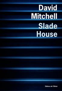 """Couverture du roman """"slade house"""" de David Mitchell aux éditions de l'olivier"""