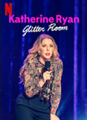 "Affiche du stand up ""glitter room"" de Katherine Ryan"
