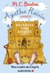 Couverture du roman Vacances tous risques de M.C. Beaton, tome 6 d'Agatha Raisin enquête