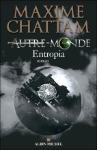 Maxime Chattam - Autre Monde - Entropia