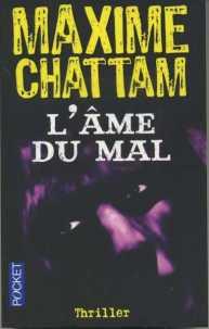 Maxime Chattam - L'âme du mal