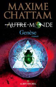 maxime-chattam-autre-monde-t7-genese-2016