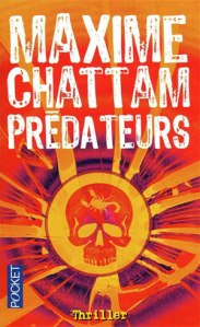 Maxime Chattam - Prédateurs