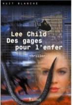 Lee Child - Des gages pour l'enfer (2001)