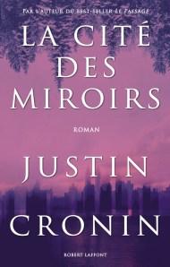 Justin Cronin - La cité des miroirs (2017)