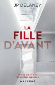 J.P Delaney - La fille d'avant (2017)
