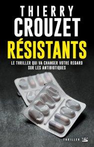 Thierry Crouzet - Résistants (2017)
