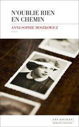 Anne-Sophie Moszkowicz - N'oublie rien en chemin (2017)
