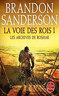 Brandon Sanderson - Les archives de Roshar T1 - La voie des rois Vol.1 (2017)