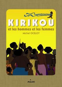 Kirikou Et Les Hommes Et Les Femmes : kirikou, hommes, femmes, Livre, Kirikou, Hommes, Femmes