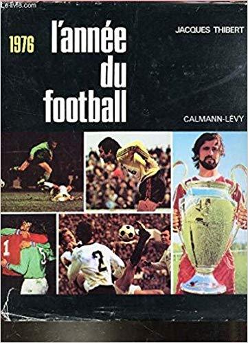 L'année du football 1976
