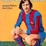 Cruyff, super star